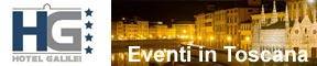 eventi in Toscana Hotel Galilei